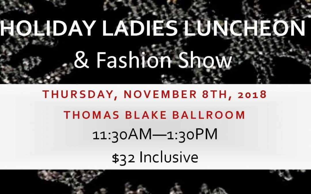 Holiday Ladies Luncheon & Fashion Show